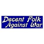 Decent Folk Against War Bumpersticker