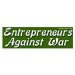 Entrpreneurs Anti-war bumper sticker