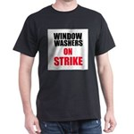 Window Washers On Strike T-Shirt