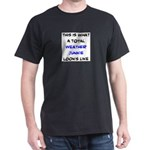 total weather junkie T-Shirt