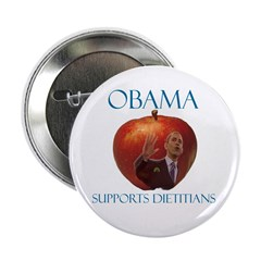 """Obama Supports Dietitians 2.25"""" Button (100 p"""