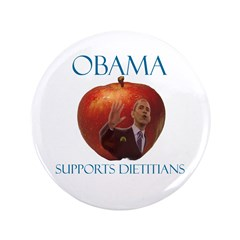 """Obama Supports Dietitians 3.5"""" Button (100 pa"""
