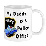 My Daddy Is A Police Officer Mug