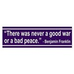 Never a Good War (bumper sticker)