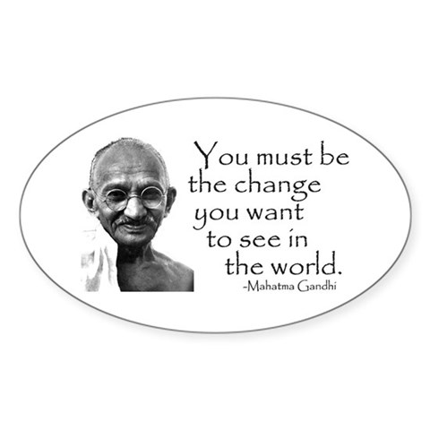 - Be the change...  Religion Oval Sticker by CafePress