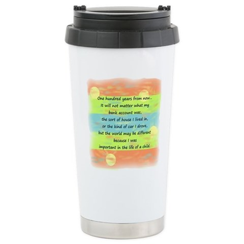 100 Years  Inspirational Ceramic Travel Mug by CafePress