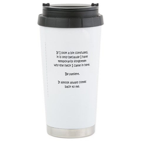 - If I Look Confused . . . Funny Ceramic Travel Mug by CafePress
