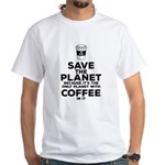 Save the planet because it's the only planet w