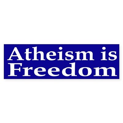 Atheism is Freedom bumper sticker