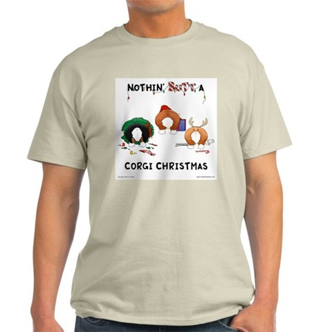Nothin' Butt A Corgi Xmas Pets Light T-Shirt by CafePress