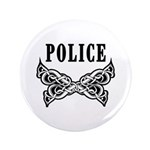 "Police Tattoo 3.5"" Button"