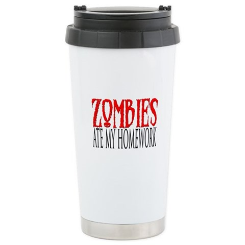 Zombies ate my homework  Funny Ceramic Travel Mug by CafePress