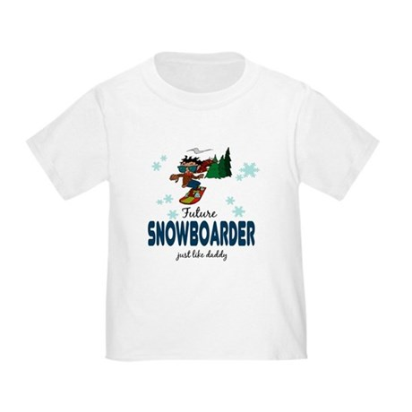 Future Snowboarder Like Daddy Baby Toddler T-Shirt