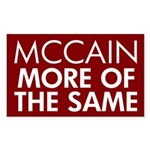 McCain More of the Same Bumper Sticker (3x5)