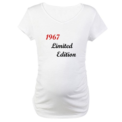 1967 Limited Edition  Birthday Maternity T-Shirt by CafePress