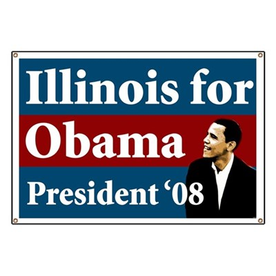 Support the campaign of Barack Obama for President in Illinois with this large banner. Be part of Illinois for Obama!
