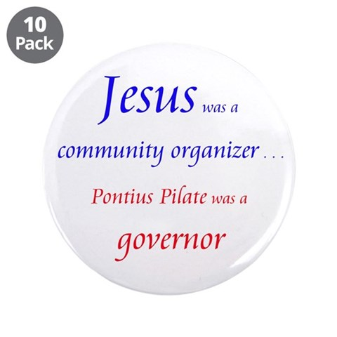 3.5quot; Button 10 pack Politics / government 3.5 Button 10 pack by CafePress