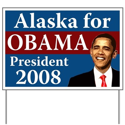 Alaska for Obama yard sign