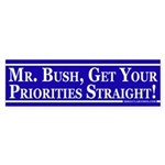Get Your Priorities Straight (bumper sticker)