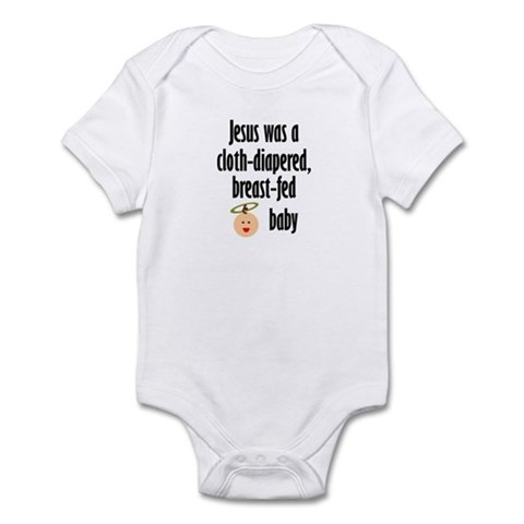 Jesus cloth-diapered breast-fed Infant Creeper Cute Infant Bodysuit by CafePress
