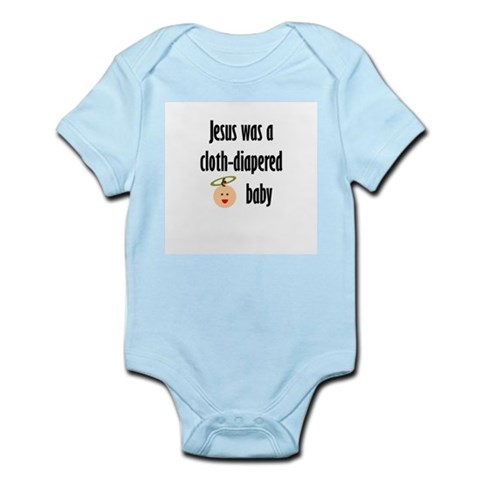 Jesus cloth-diapered baby Infant Creeper Baby Infant Bodysuit by CafePress