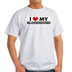 I Love My Bloodhound Ash Grey T-Shirt