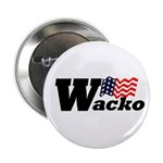 W: Wacko (Anti-Bush Button)