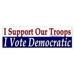 Pro-Troop, Pro-Democrat bumper sticker