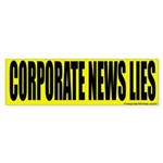 Corporate News Lies (bumper sticker)