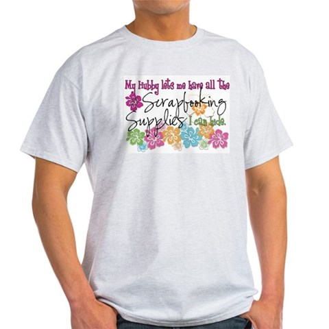 Scrapbooking Supplies I can H Hobbies Light T-Shirt by CafePress