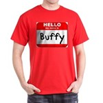 Hello my name is Buffy T-Shirt