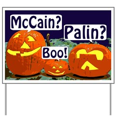 McCain? Palin? Boo!  Halloween Pumpkin Patch Yard Sign