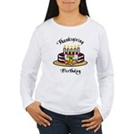 Thanksgiving Birthday Women's Long Sleeve T-Shirt