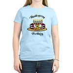 Thanksgiving Birthday Women's Light T-Shirt