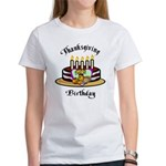 Thanksgiving Birthday Women's T-Shirt