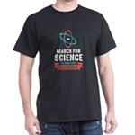 March for science, Earth Day T-Shirt