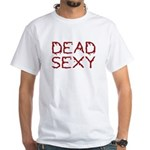 dead sexy White T-Shirt