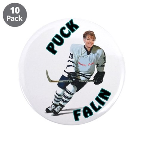 3.5quot; Button Anti-Palin 10 pack Hockey 3.5 Button 10 pack by CafePress