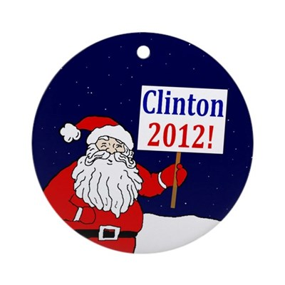 Santa for Clinton 2012 Christmas Ornament