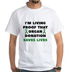 Organ Donation Saves Lives White T-Shirt