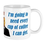 President McCain? I'll Need More Coffee Mug