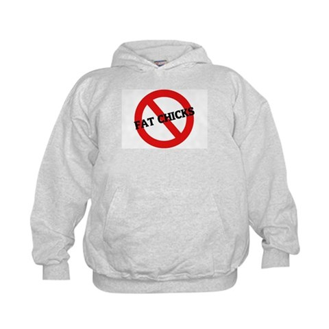 Anti-Fat Chicks  Humor Kids Hoodie by CafePress