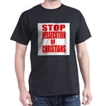 Stop Persecution Of Christians T-Shirt