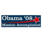 Obama '08 Mission Accomplished bumper sticker