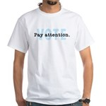 Pay Attention VOTE T-Shirt