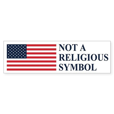 Flag: Not a Religious Symbol Sticker (Bumper)
