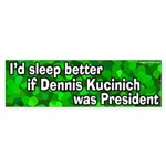If Kucinich Were President (bumper sticker)