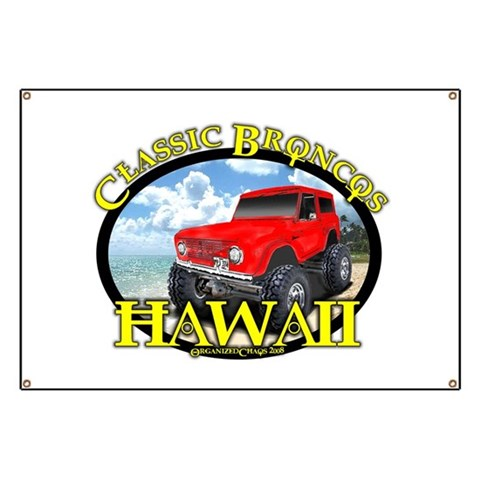 www.ClassicBroncosHawaii.Com  Sports Banner by CafePress