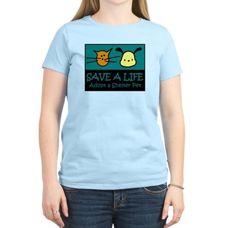Save A Life Adopt a Pet Women's Light T-Shirt