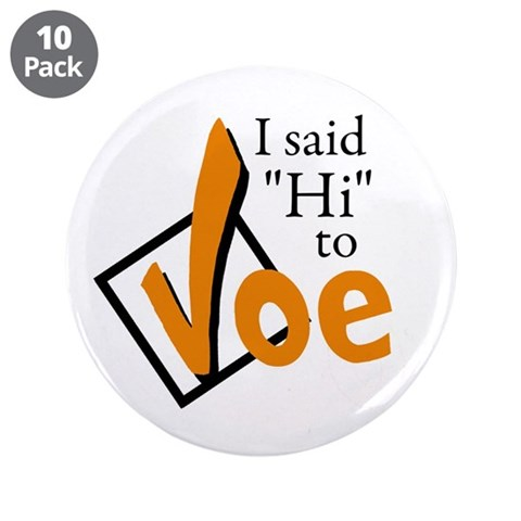 3.5quot; Joe Day Button 10 pack  3.5 Button 10 pack by CafePress